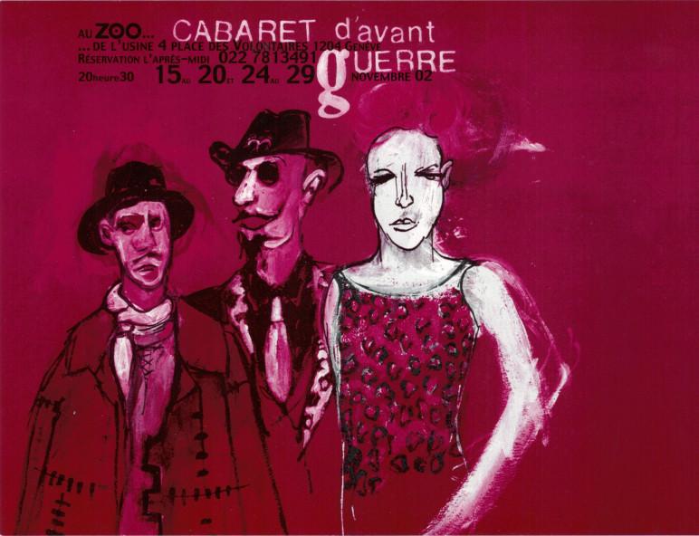 Cabaret d'Avant Guerre, Théâtre du Fil, Loulou, Genève