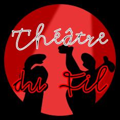 Loulou, comédiennet et metteure en scène & la Compagnie Théâtre du FIl - Genève